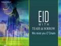 Eid with Tears & Sorrow | We miss you O\\\' Imam | Farsi sub English