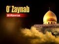 O\\' Zaynab Al-Hawraa | Arabic sub English