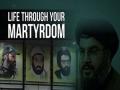 Life Through Your Martyrdom   Arabic sub English
