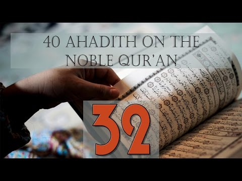 The People of the Qur\\\'an - Hadith 32 - English