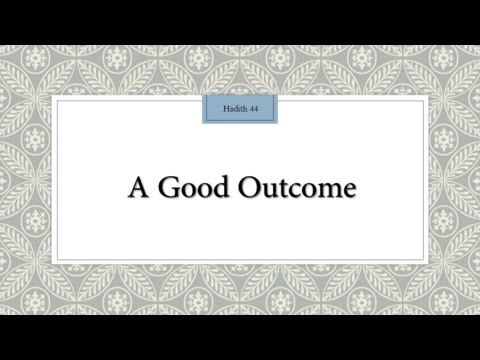 A Good Outcome in our Life - English