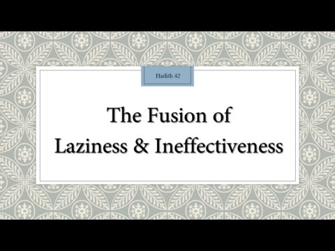 The fusion of laziness and ineffectiveness - English