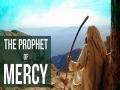 The Prophet of Mercy | Shots from Movie Muhammad Rasul Allah | Farsi sub English