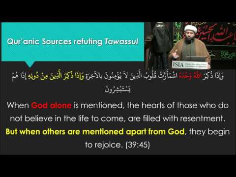 Tawassul Series: The Reality of Tawassul Part 4 - English