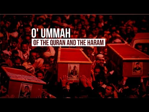 O\\\\\\\\\\\\\\\' Ummah of the Quran and the Haram | Arabic sub English