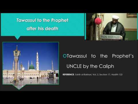 Tawassul Series: The Reality of Tawassul Part 6 - English