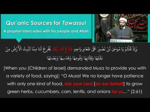 Tawassul Series: The Reality of Tawassul Part 2
