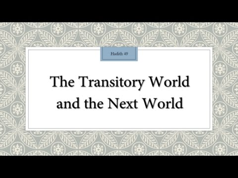 The transitory world and the next world - English
