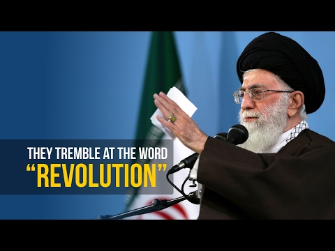 They Tremble At The Word REVOLUTION | Imam Sayyid Ali Khamenei - Farsi sub English