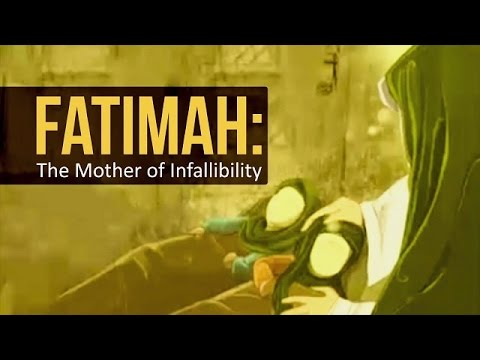 Fatimah: The Mother of Infallibility | Farsi sub English
