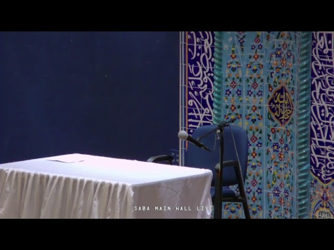 [Ramadhan 4 (2017)] Syed Asad Jafri with Dua Tawasul - Saba Center - 2017-05-30 - Englishh