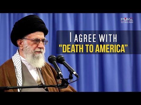 "I agree with \""DEATH TO AMERICA\""   Imam Sayyid Ali Khamenei"