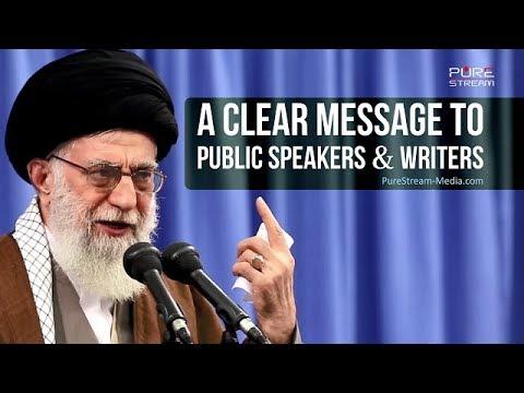 A Clear Message to Public Speakers & Writers | Imam Sayyid Ali Khamenei | Farsi sub English