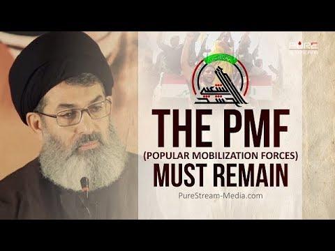 THE PMF (Popular Mobilization Forces) MUST REMAIN | Sayyid Hashim al-Haidari | Arabic sub English