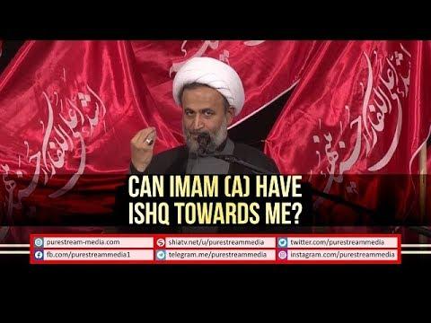 Can IMAM (A) have ISHQ Towards Me?   Agha Panahian   Farsi sub English