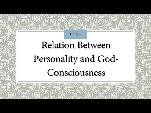 Relation between our Personality and God Consciousness  - 110 Lessons for Life - Hadith 54 - English