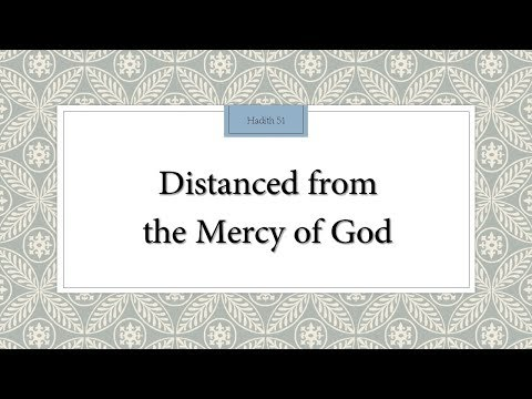 Being distanced from the never-ending mercy of God (Allah) - English