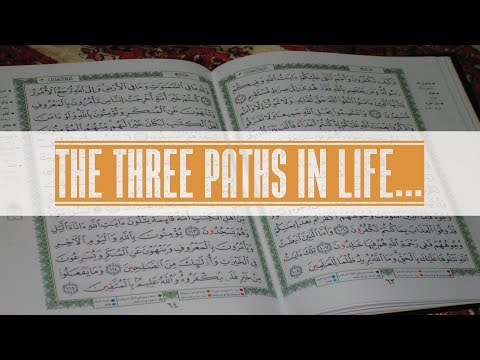 The three paths in life... - English