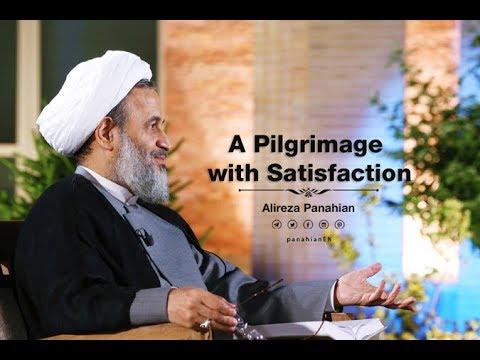 A Pilgrimage with Satisfaction | Alireza Panahian 2018 Farsi Sub English