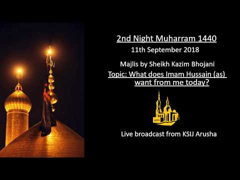 [2] Topic: What Imam Hussain wants from me today | Sheikh Kazim Bhojani | English