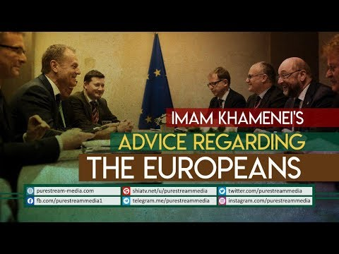 Imam Khamenei\'s Advice Regarding The Europeans | Farsi Sub English