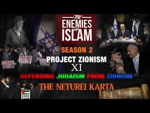 Defending Judaism from Zionism - Neturei Karta pt.2 [Ep.11] | Project Zionism | The Enemies of Islam | English