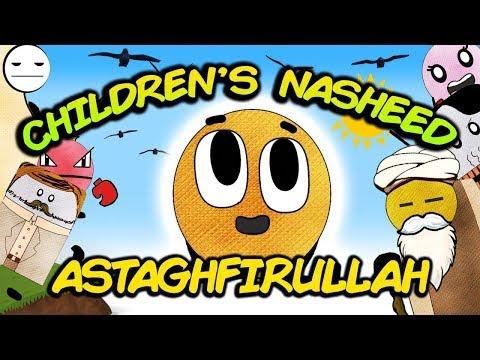 Astaghfirullah - Islamic song nasheed about Repentance   BISKITOONS   English
