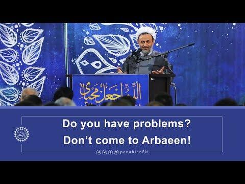 [Clip] Do you have problems, Don't come to Arbaeen   Agha Alireza Panahian 2019 Farsi Sub English