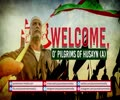 Welcome, O' Pilgrims of Husayn (A) | Farsi Sub English