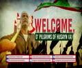 Welcome, O' Pilgrims of Husayn (A) | Farsi Sub English