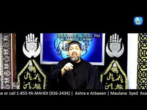 [Arbaeen Majalis 2/3] Topic: Barriers of our Path | Syed Asad Jafri Arbaeen Al  Mahdi Islamic Centre 1441/2019 English