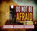 Do Not Be Afraid | Imam Khomeini (R) | Farsi Sub English