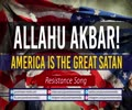 Allahu Akbar! America is the great Satan | Resistance Song | Urdu Sub English