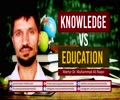 Knowledge VS Education | Martyr Dr. Muhammad Ali Naqvi | Urdu Sub English