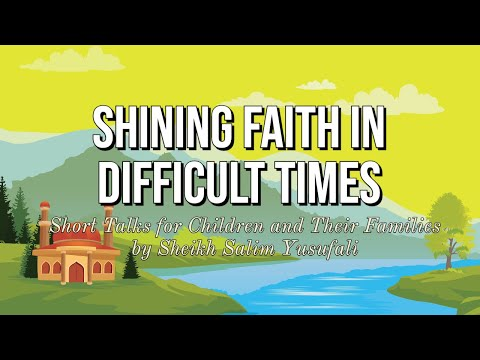 [5] Shining Faith in Difficult Times: It\'s Taking Too Long | Shaykh Salim Yusuf Ali - English