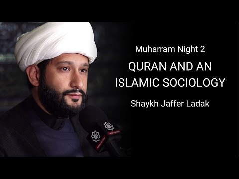 [2] Quran and Islamic Sociology - Sh Jaffer Ladak - English
