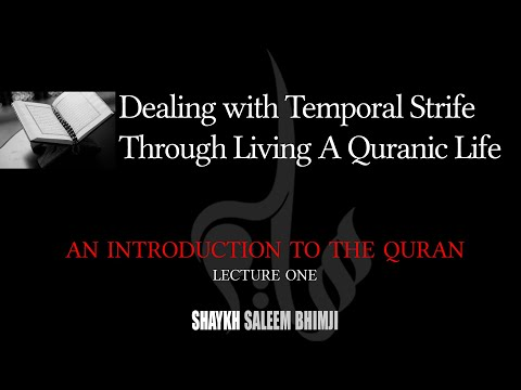 Dealing with Temporal Strife Through Living a Quranic Life - 01 - Muharram 2020 - English