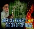American Embassy = The Den Of Espionage | Imam Sayyid Ali Khamenei | Farsi Sub English