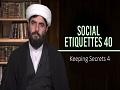 Social Etiquettes 40 | Keeping Secrets 4 | Farsi Sub English