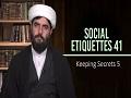 Social Etiquettes 41 | Keeping Secrets 5 | Farsi Sub English