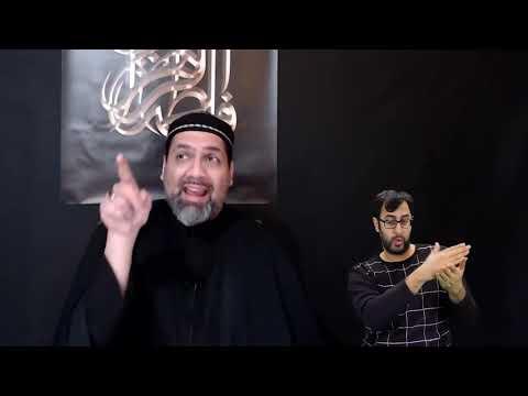 [6] Majlis Ayyam e Fatimiyya 1442 | Maulana Syed Asad Jafri | 17 Jan 2021 | English