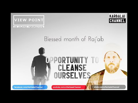 Blessed month of Raj\'ab - Opportunity to Cleanse Ourselves - Sh. Hamzeh Sodagar - English