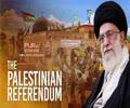 The Palestinian Referendum | Leader of the Islamic Ummah | Farsi Sub English