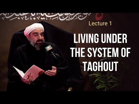 Lecture 1  Topic: Living under the system of Taghout - Sh. Farrokh Sekaleshfar Muharram 1443,2021 English