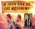 O\' Imam, Give Us Movement   Sayyid Mohsin Jafri   English