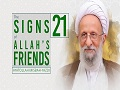 [21] The Signs of Allah's Friends   Ayatollah Misbah-Yazdi   Farsi Sub English