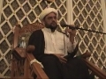 H.I. Maulana Baig - 10 Ramazan 2010 - Shaitaan and how he misguides Mankind - English