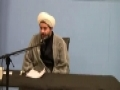 Shaykh Hamid Waqar - Reasons behind Karbala - Muharram 1432 Night 6 - English
