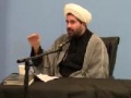 Shaykh Hamid Waqar - Reasons behind Karbala - Muharram 1432 Night 8 - English