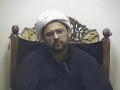 Speech Maulana Muhammad Baig - What is Taqleed - Following Marjaa - Part 2 - English